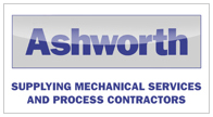 Ashworth, Supplying mechanical services and process contractors